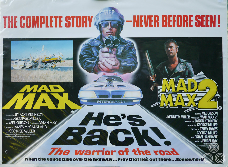 The UK quad for the double-bill re-release of the first two Mad Max films, designed and (partially) illustrated by Tom Beauvais, circa 1983