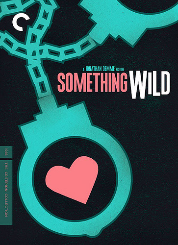 The cover of the Criterion release of Something Wild, designed by Sam's Myth, 2012